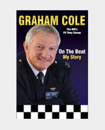 Graham Cole - On The Beat, My Story