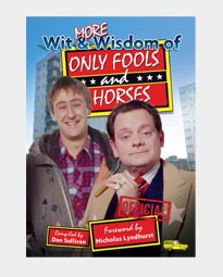 More Wit and Wisdom of Only Fools and